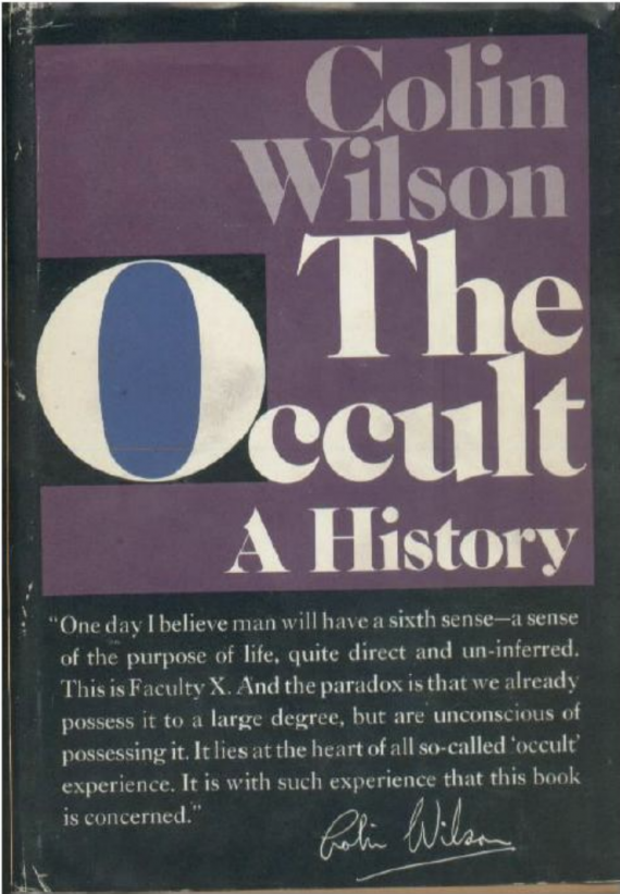 Colin Wilson: Outsider of the Paranormal