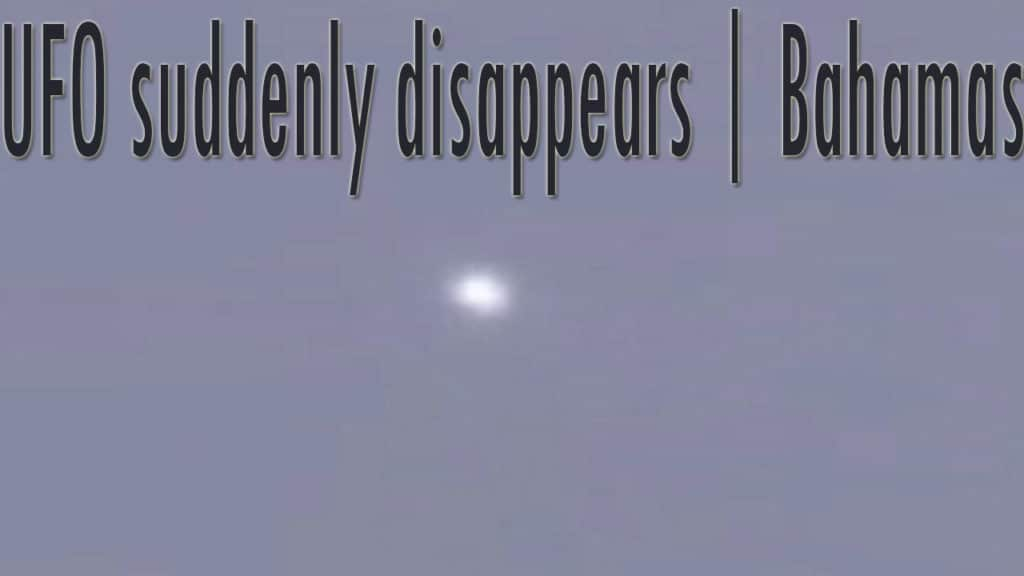 UFO suddenly disappears over Bahamas 14-Dec-2020