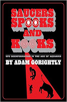 Adam Gorightly Discusses 'Saucers, Spooks and Kooks' – The UFO Trail