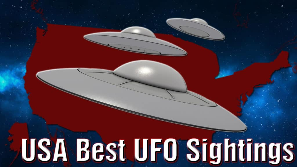 Best UFO Sightings in United States