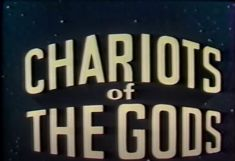 Chariots of the Gods [from 1970] – UFO Conjectures