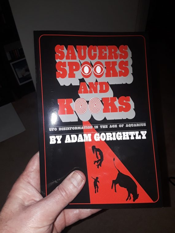 """""""Saucers, Spooks and Kooks"""" – A New UFO Book Reviewed"""